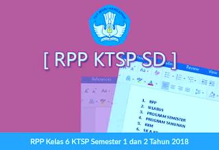 RPP Kelas 6 KTSP Semester 1 dan 2 Tahun 2018