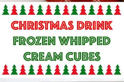 Frozen Whipped Cream Cubes