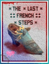 The Last French Steps