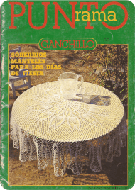 R3 Punto Rama Ganchillo - Soberbios Manteles para los Dias de Fiesta