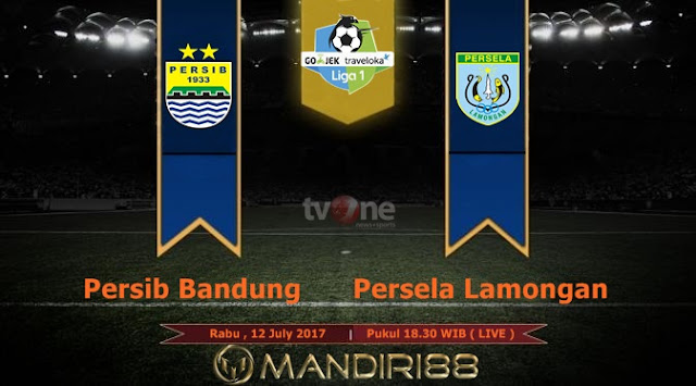 Prediksi Bola : Persib Bandung Vs Persela Lamongan , Rabu 12 July 2017 Pukul 18.30 WIB @ TVONE