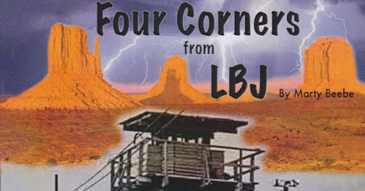 """Four Corners From LBJ"""