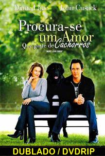 Assistir Procura se um amor que goste de cachorros Dublado (2005)