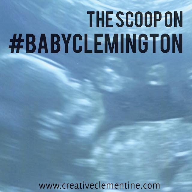 The scoop on #BabyClemington: pregnancy update and why baby will remain nameless on social media.