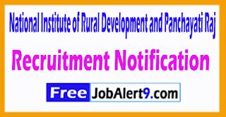 NIRD National Institute of Rural Development and Panchayati Raj Recruitment Notification 2017 Last Date 15-07-2017