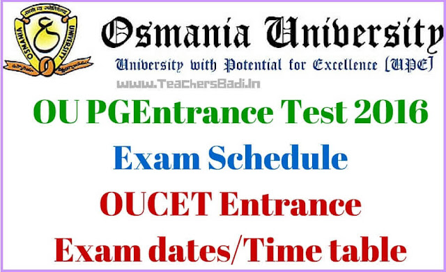 OUCET,Time Table,OU PGCET,Entrance Tests Time Table