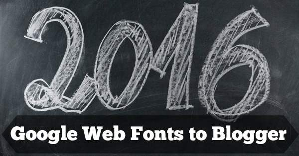 use Google fonts in Blogger