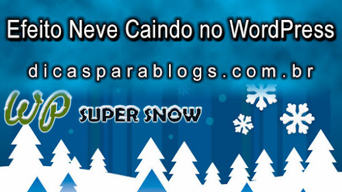 plugin wordpress neve caindo no blog