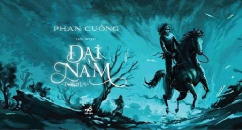 Truyện audio kinh dị: Đại Nam Dị Truyện - Phan Cuồng