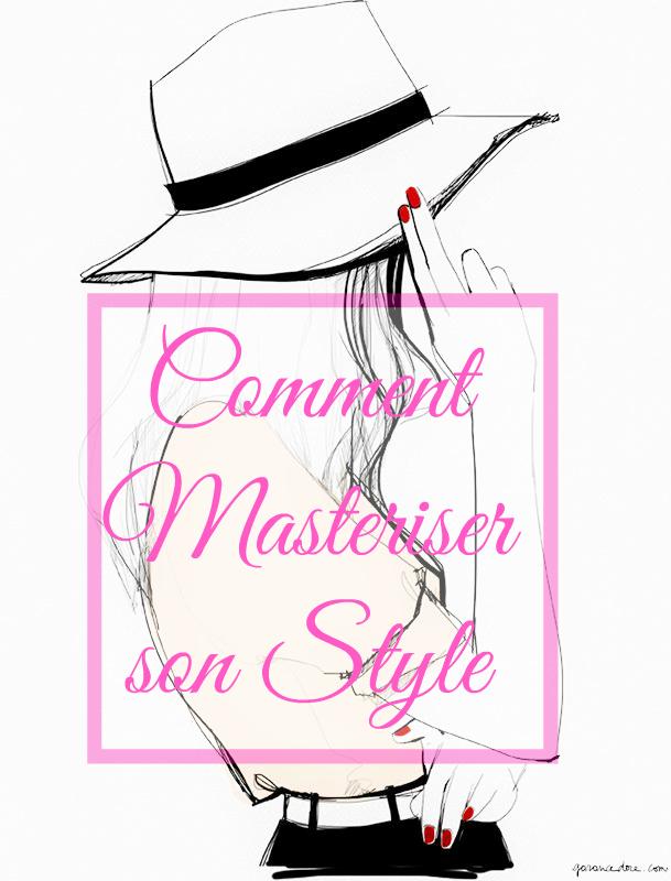 astuces pour masteriser son style