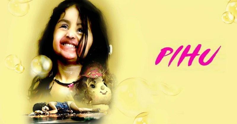 Download Film Pihu Movie