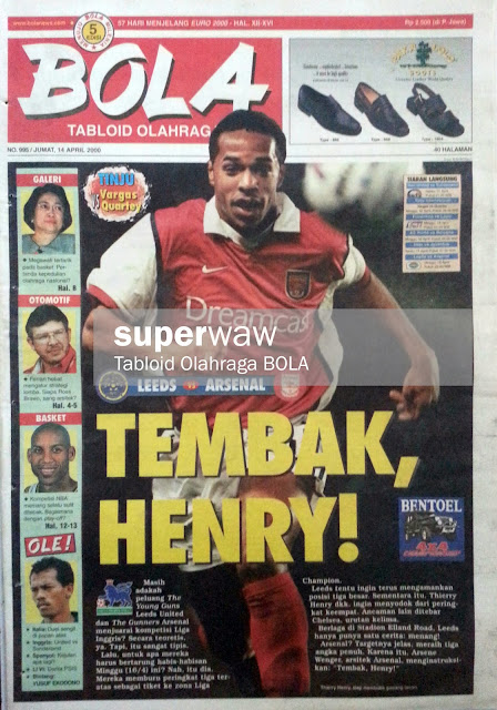 Tabloid BOLA: TEMBAK HENRY!