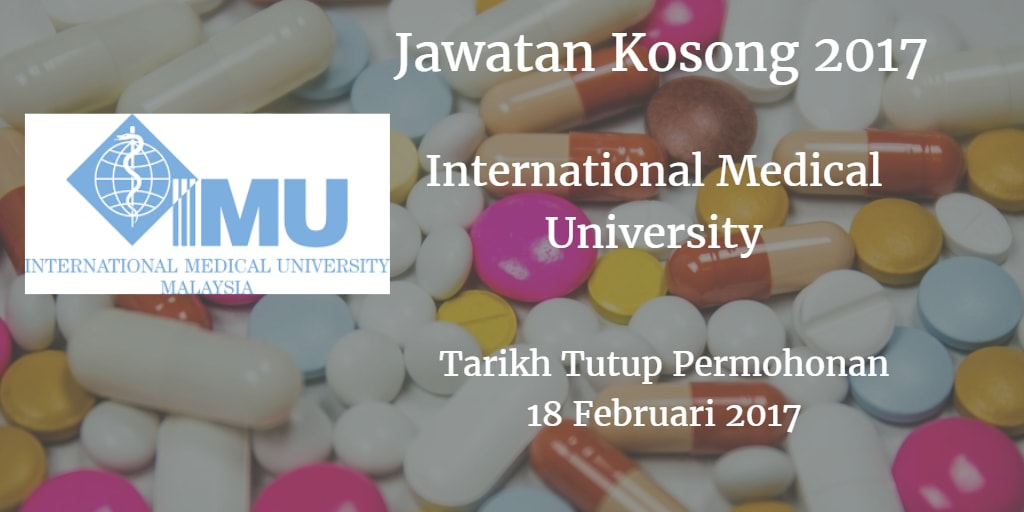 Jawatan Kosong International Medical 18 Februari 2017