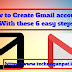 Learn how to Create Gmail account? | With these 6 easy steps