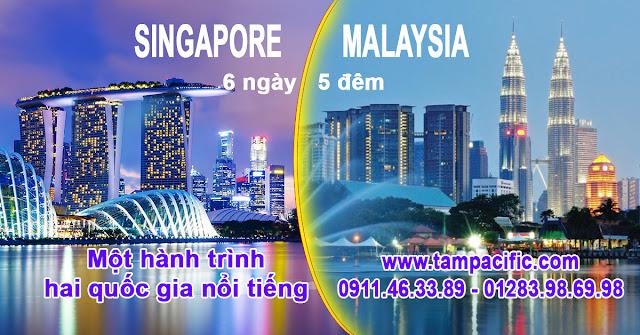 Tour Singapore Malaysia 6 ngày 5 đêm một hành trình hai quốc gia nổi tiếng