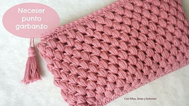Con hilos, lanas y botones: neceser crochet punto garbanzo