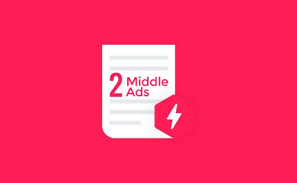 Trik Memasang 2 Iklan AdSense di Tengah Postingan pada Template AMP Blogger