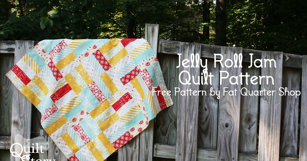 Quilt Story Jelly Roll Jam Free Quilt Pattern