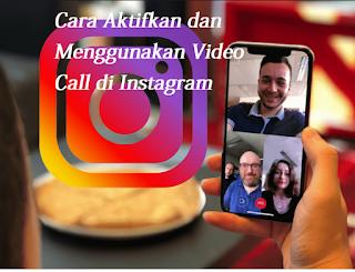 Cara Aktifkan dan Menggunakan Video Call di Instagram, Begini triknya