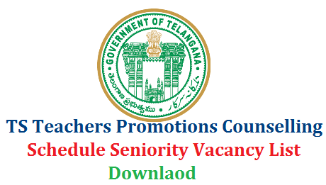 ts-teachers-promotions-2018-counselling-schedule-seniority-vacancy-list-telangana-download