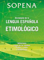 http://blog.rasgoaudaz.com/2017/09/diccionario-etimologico-sopena.html