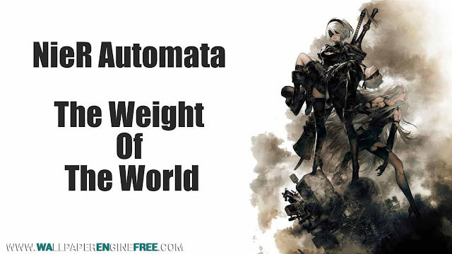 NieR Automata - The Weight of the World Wallpaper Engine