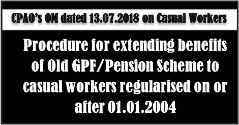 extending-benefits-of-old-gpf-pension-scheme-to-casual-workers