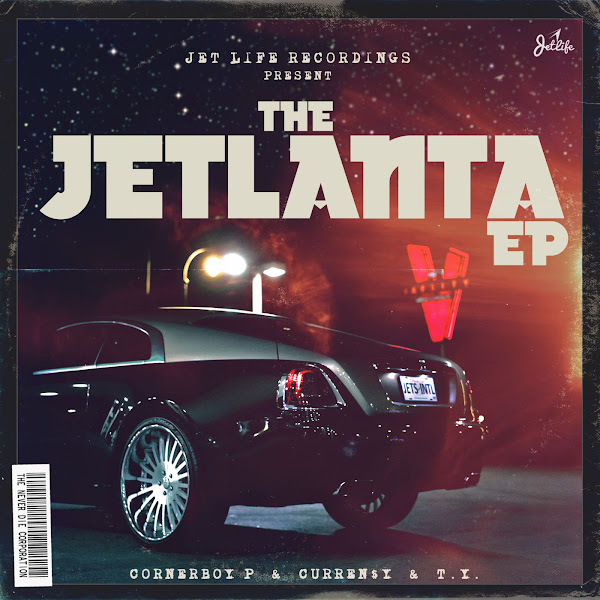 Corner Boy P, Curren$y & T.Y. - The Jetlanta EP Cover