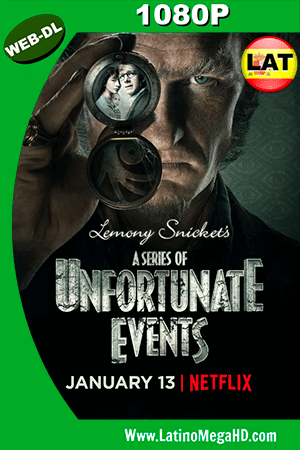 A Series of Unfortunate Events (2018) Temporada 1 Latino WEB-DL 1080P ()