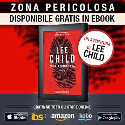Lee Child Zona Pericolosa la prima avventura di Jack Reacher