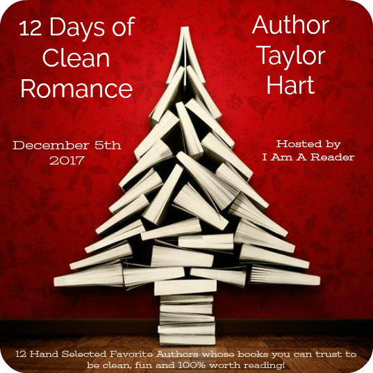 12 Days of Clean Romance - Day 2 featuring Taylor Hart