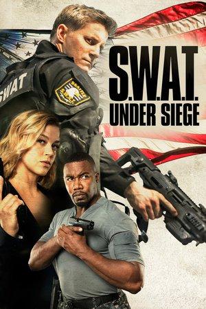 Poster S.W.A.T. Under Siege 2017
