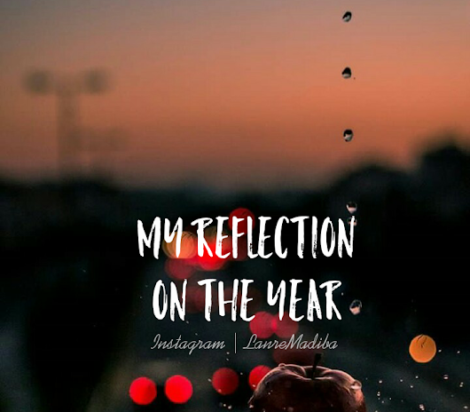 My Reflection On The Year