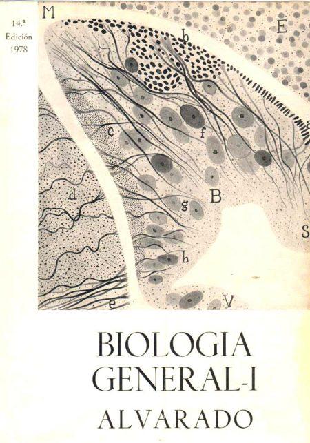 Biología general, Tomo I – S. Alvarado