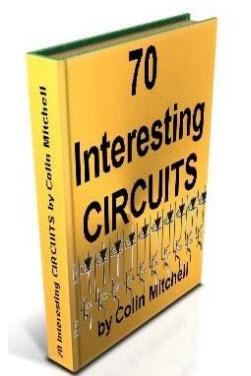 كتاب 70 دائرة الكترونية مثيرة للإهتمام (70 Interesting Circuits)
