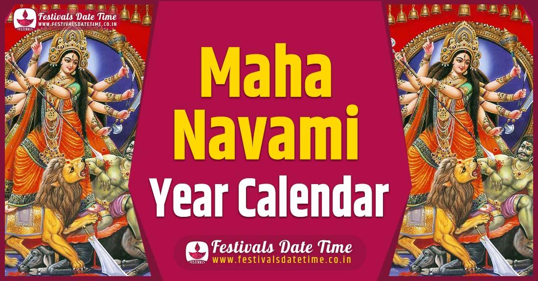 Maha Navami Year Calendar, Maha Navami Pooja Schedule