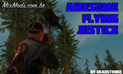 awesome flying justice mod gta sa