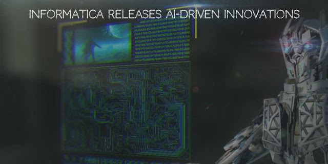 Informatica Releases Artificial Intelligence (AI) Driven Innovations