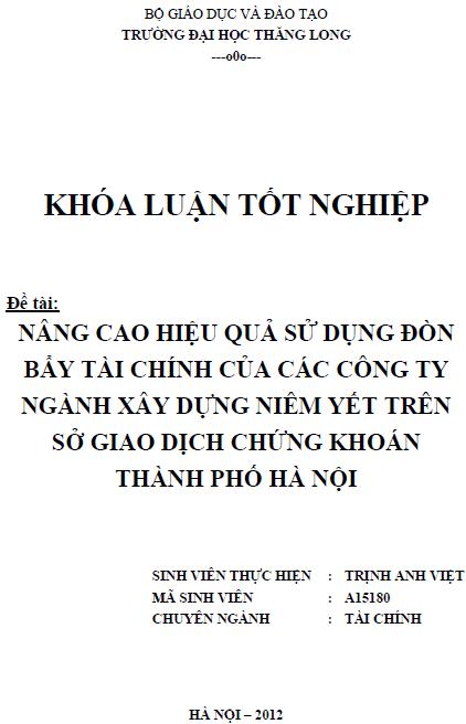 Nâng cao hiệu quả sử dụng đòn bẩy tài chính của các Công ty ngành Xây dựng niêm yết trên sở giao dịch chứng khoán thành phố Hà Nội