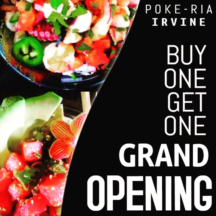 Oct. 9 | Grand Opening of Poke - Ria with BOGO Free Specials All Day