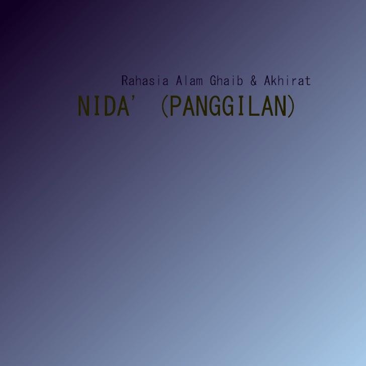 Rahasia Alam Ghaib & Akhirat : Nida' (Panggilan)