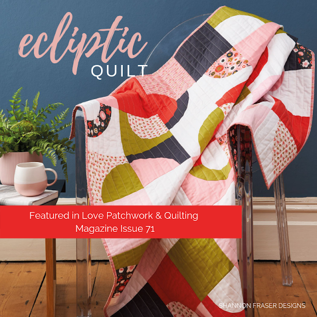 Ecliptic Quilt featured in Love Patchwork & Quilting Magazine Issue 71 | Shannon Fraser Designs