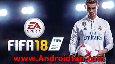 Download FIFA 18 Mod ISO PPSSPP + Save Data Terbaru Gratis 2018