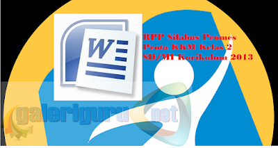 Download RPP Silabus Promes Prota KKM Kelas 2 SD/MI Kurikulum 2013