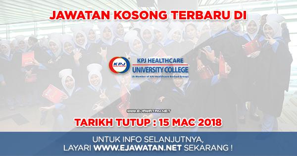 jawatan kosong KPJ Healthcare University College 2018