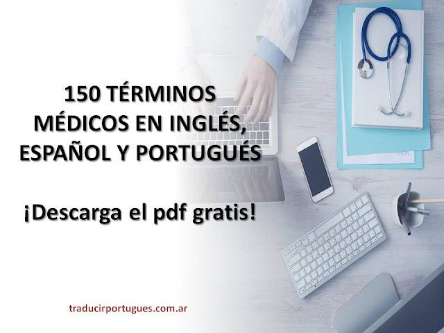 glosario, medicina, inglés, español, portugués, traducciones, traductora