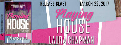 Release Blast & Giveaway:  Playing House – Laura Chapman