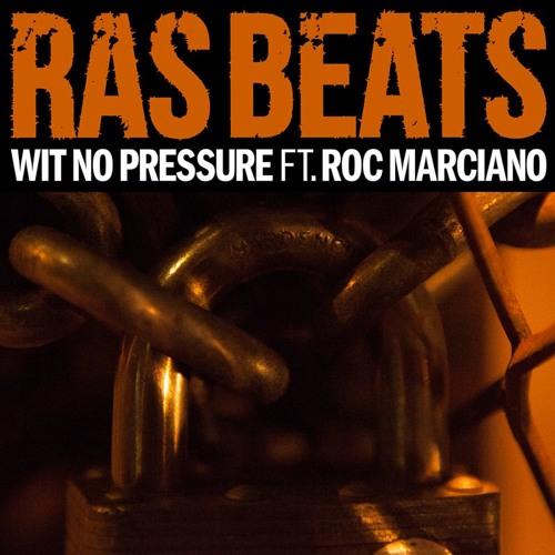 "Ras Beats - ""Wit No Pressure"" f. Roc Marciano"