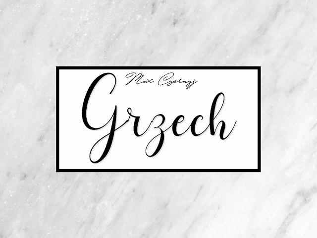 """""""Grzech""""- Max Czornyj"""