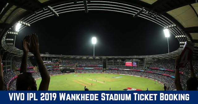 VIVO IPL 2019 Wankhede Stadium, Mumbai Ticket Booking: Cost and Price List